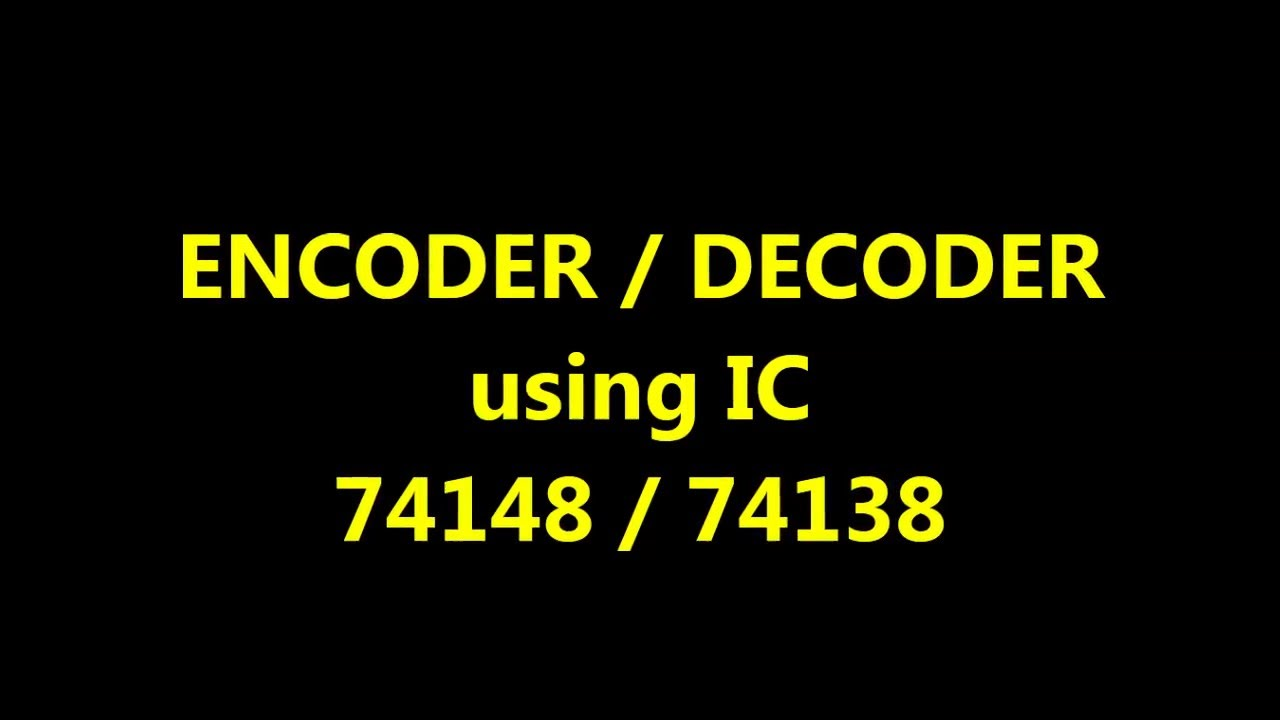 Ic 74ls138 Logic Diagram Wiring Library Of 7447 Detailed Diagramsencoder To Decoder Circuits Youtube 74138