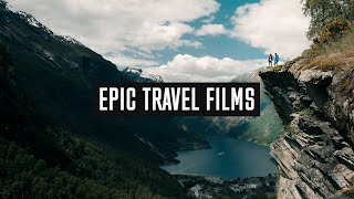 5 Ways To Make TRAVEL FILMS More EPIC