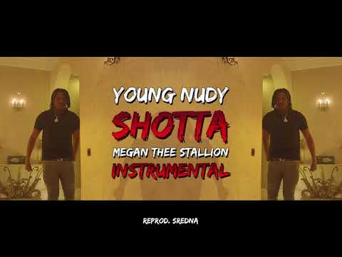 young-nudy---shotta-(feat.-megan-thee-stallion)-[instrumental]