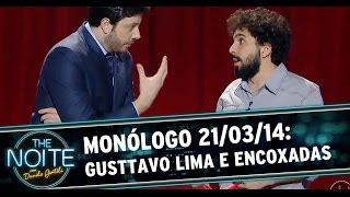 Monólogo 21/03/14: Gusttavo Lima e dispositivo anti-encoxada