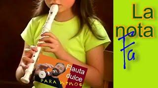 Flauta dulce para niños. Video # 15: La nota fa