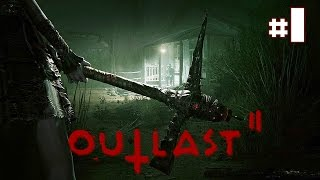 Outlast 2 - Let's Play #1 [FR]