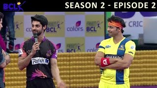 Frooti BCL Episode 2 – Delhi Dragons vs Chennai Swaggers
