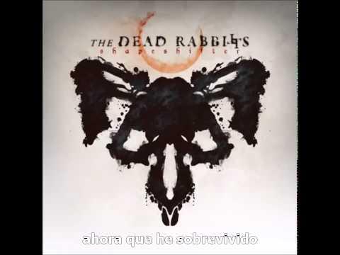 The Dead Rabbitts - 'Deer In The Headlights' (sub español)
