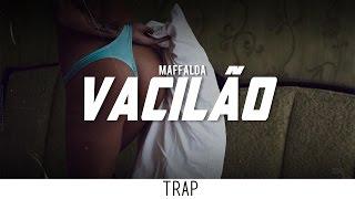 MAFFALDA - Vacilão (Original Mix)
