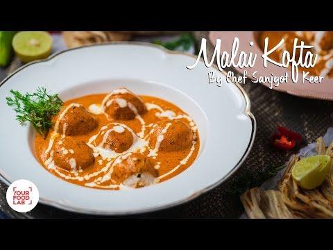 Malai Kofta Recipe   मलाई कोफ्ता रेसिपी   Chef Sanjyot Keer