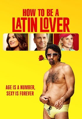 How to be a latin lover comedy movie trailer ft eugenio derbez how to be a latin lover ccuart Image collections
