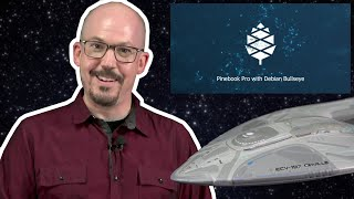 663 - Debian 11 on Pinebook Pro, and The Orville Die-Cast Model