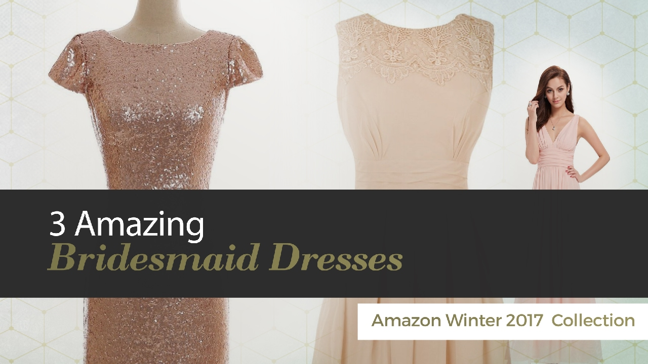 3 amazing bridesmaid dresses amazon winter 2017 collection youtube 3 amazing bridesmaid dresses amazon winter 2017 collection ombrellifo Images