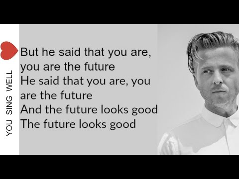 OneRepublic - Future Looks Good ( Lyrics )