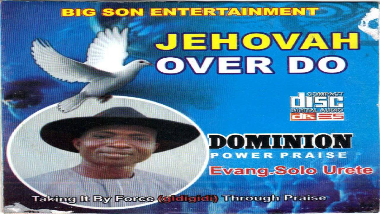 Evangelist  Solo Urete - Jehovah