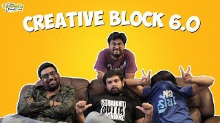 Creative Block 6.0 || The Comedy Factory