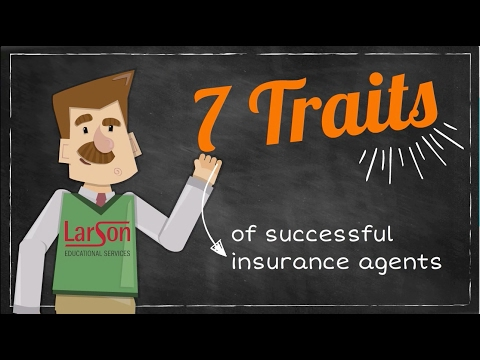 7 Traits of Successful Insurance Agents--LarsonEd