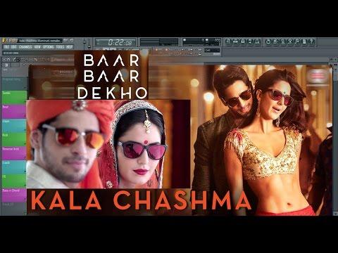 How to Produce Kala Chashma - Baar Baar Dekho in FL studio