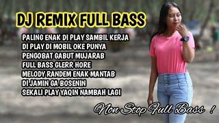 Download Mp3 DJ REMIX FULL BASS GLERR 2021 TERBARU PALING ENAK DI PLAY SAMBIL KERJA