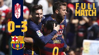 FULL MATCH: Granada 0 - 3 Barça (2016) When FC Barcelona won the league title in style!