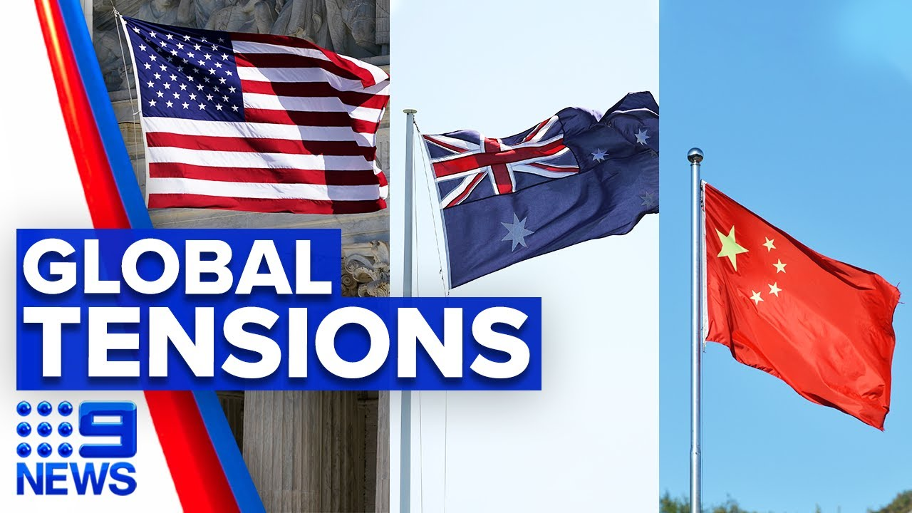 Australia dragged in political tensions between US and China | 9 News Australia