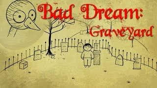 Bad Dream: Graveyard - Teddy Hates You!!