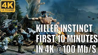 [4k 60 Ultra] Killer Instinct | First 10 Minutes of 4K Direct Feed Gameplay Capture