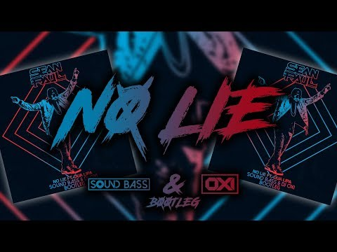 Sean Paul feat. Dua Lipa - No Lie (SOUND BASS & DJ Oxi Bootleg) + DOWNLOAD