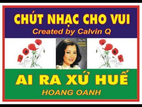 AI RA XU HUE - HOANG OANH.wmv
