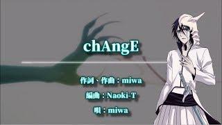 【中日字幕】BLEACH 死神 op12 「chAngE」miwa