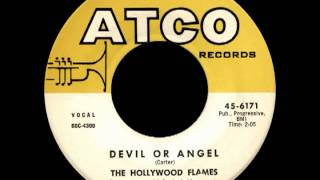 Devil or Angel, The Hollywood Flames ATCO #6171 (1960)