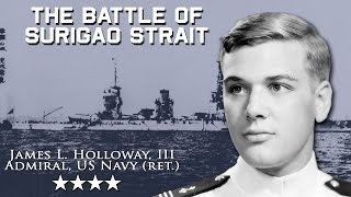 Admiral Holloway and the Battle of Surigao Strait