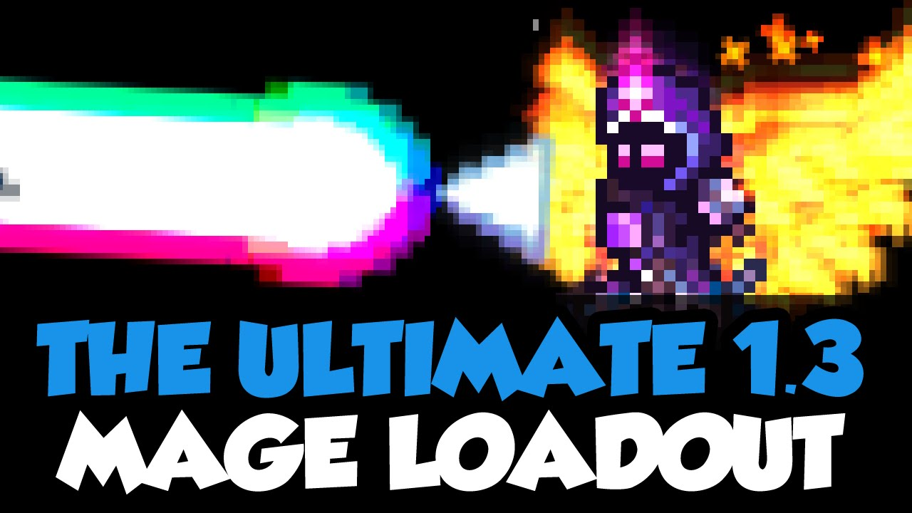 Terrarria 1 3 - THE ULTIMATE MAGE LOADOUT - The Best Mage Setup In Terraria  1 3!