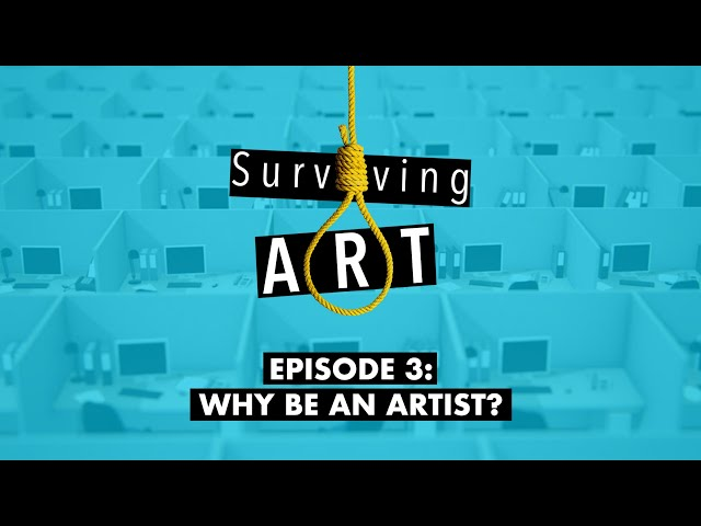 Why be an Artist?