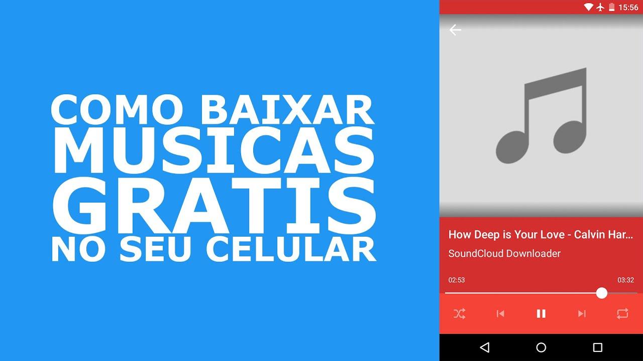 COMO BAIXAR MÚSICAS GRÁTIS NO SEU CELULAR - YouTube