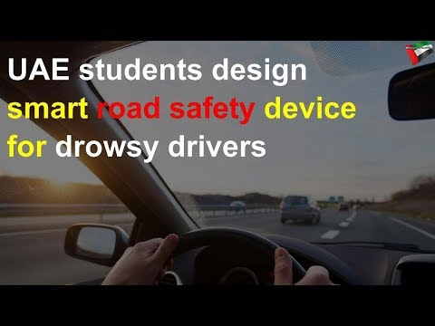 UAE students design smart road safety device for drowsy