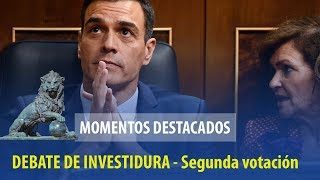 Debate de investidura de Pedro Sánchez | Momentos destacados de la segunda votación