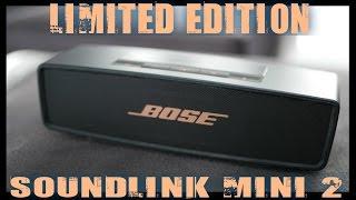 BOSE SOUNDLINK MINI 2 - LIMITED EDITION - SCHWARZ / KUPFER - SCHWARZ / GOLD - UNBOXING -REVIEW