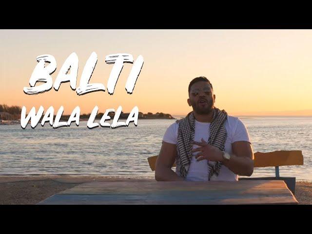 Balti - Wala Lela