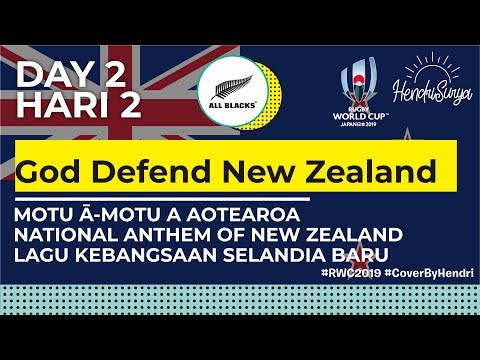 Day 2: God Defend New Zealand - National Anthem Of New Zealand (RWC 2019 Cover)