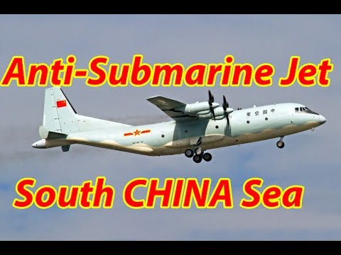 China deploys anti submarine aircraft in  South China Sea
