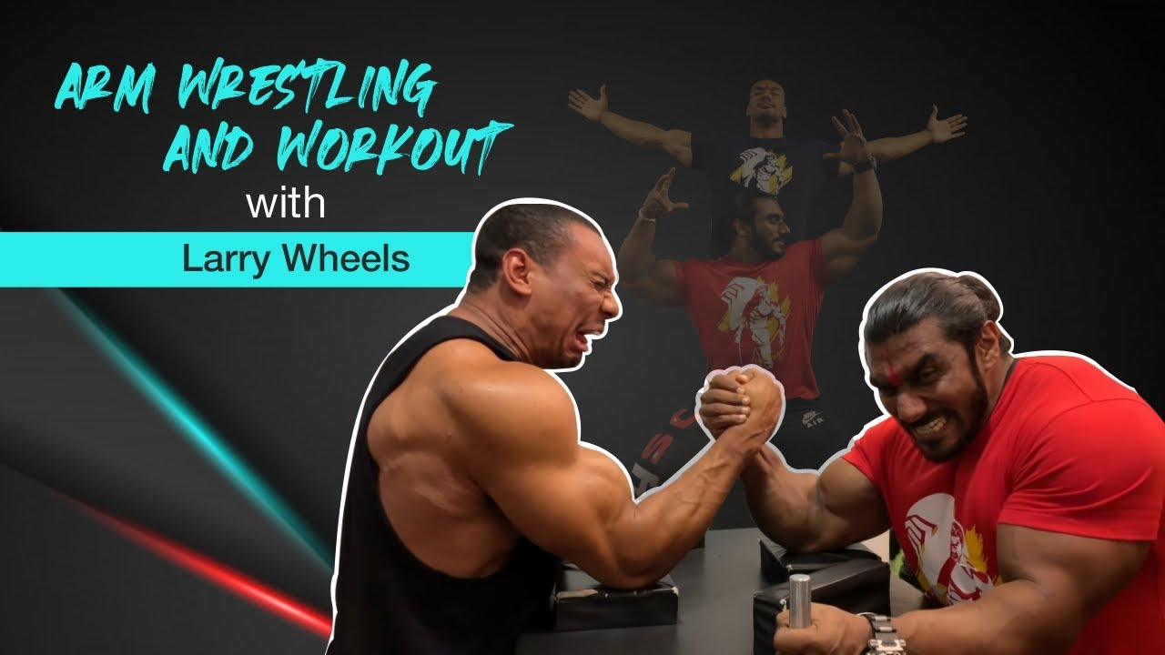 Larry Wheels and Sangram Chougule Arm Wrestling | Deadlift and Workout Session