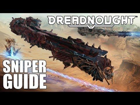 Dreadnought: Alles über die Artillery Cruiser! SNIPER TUTORIAL!