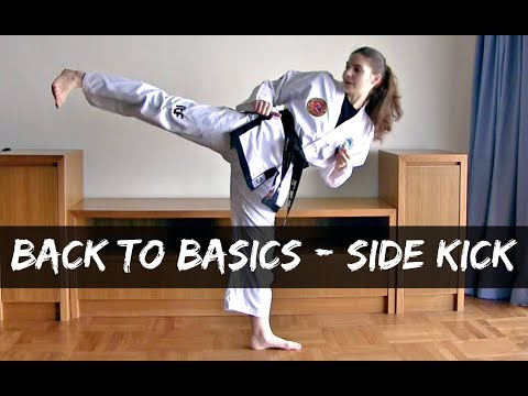 Back To Basics | Side Kick/ Yop Chagi | Step by Step Guide | The Martial Artist's Way 🥋