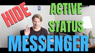 How To Hide Facebook Messenger Active Status On Android And IPhone 2019
