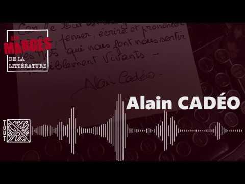 Les Marges de la littérature - Alain Cadéo, ferrailleur de mots