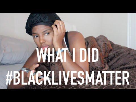 What I Did #BlackLivesMatter