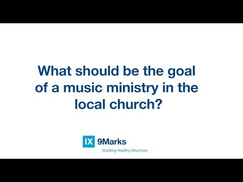 What's the Goal of a Music Ministry? | Matt Merker