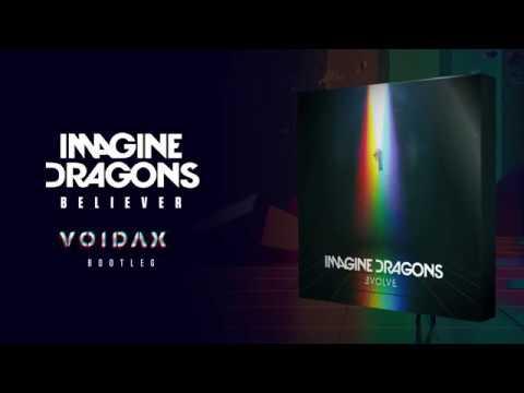 Imagine Dragons - Believer (Voidax Remix)