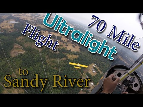 70 Mile Ultralight Flight to Sandy River - Terrain vs Clouds
