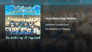 Jesu Wena Ungu Mhlobo