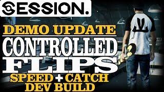 SESSION | New Game Mechanics! [Dev. Build Update]
