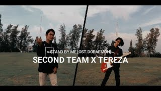 [Ost.Doraemon] by Motohiro Hata - Himawari No Yakusoku / Stand By Me [Cover by Second Team X Tereza]