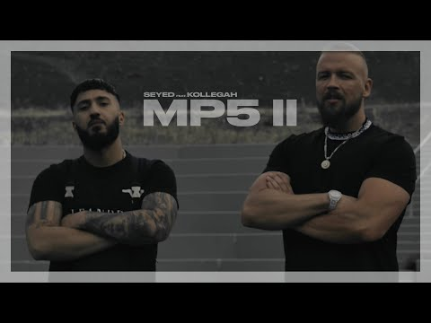 SEYED X KOLLEGAH - MP5 II